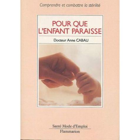 Cabau-Pour-Que-L-enfant-Paraisse-Livre-247650730_L